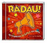 Radau! Die Allerbesten 20 Songs für Kinder