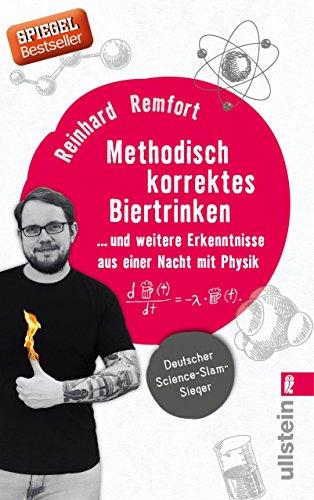 Methodisch korrektes Biertrinken: ... und weitere Erkenntnisse aus einer Nacht mit Physik