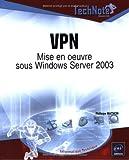 VPN - Mise en oeuvre sous Windows Server 2003