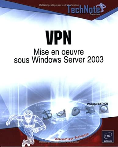 VPN : Mise en oeuvre sous Windows Server