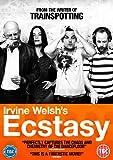 Irvine Welsh's Ecstasy [Import anglais]