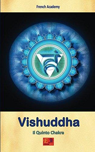 Vishuddha - Il Quinto Chakra: Volume 5