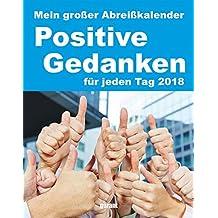 Abreißkalender Positive Gedanken 2018