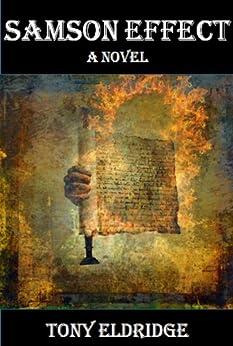 The Samson Effect: A Novel by [Eldridge, Tony]
