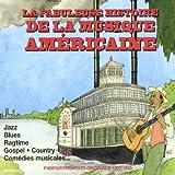 """Afficher """"La fabuleuse histoire de la musique américaine"""""""