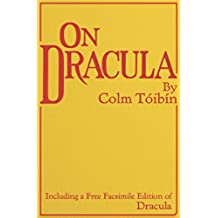 On Dracula: Including a free facsimile edition of Dracula (English Edition)