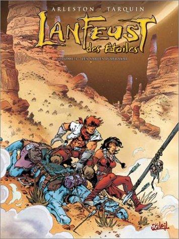 Lanfeust des Etoiles, tome 3 : Les sables d'Abraxar