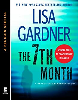 The 7th Month: A Detective D. D. Warren Story, featuring an early look at TOUCH & GO (A Penguin  Special from Dutton) (Detective D.D. Warren) von [Gardner, Lisa]