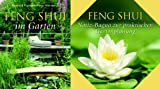 Feng Shui im Garten. Mehr Harmonie , Freude und Wohlbefinden durch gezielte Gestaltung und Pflanzenwahl - Elisabeth Kislinger