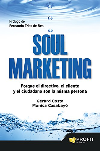 Soul Marketing es una llamada a transformar el marketing. Es un libro dirigido a profesionales interesados en conocer diferentes prácticas respecto al desarrollo del marketing como motor de la mejora social, y predispuestos a incorporar en su trabajo...