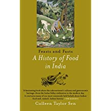 Feast and Fasts: A History of Food in India