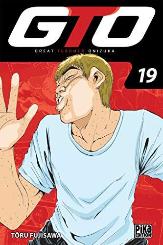GTO : Great Teacher Onizuka Edition 20 ans Tome 19