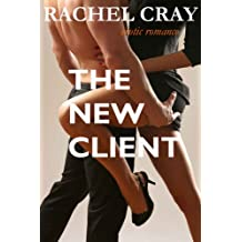 The New Client (an erotic romance novella) (Law Firm Love Book 3)