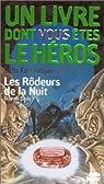 Défis fantastiques, tome 29 : Les Rôdeurs de la nuit par Un livre dont vous êtes le héros