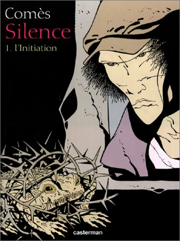 Silence, tome 1 : L'Initiation