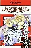 El Caballero Vampiro 3 (Manga - Caballero Vampiro)