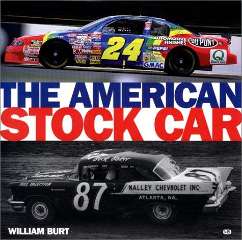 The American Stock Car por William Burt