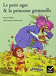 Le Petit Ogre et la princesse grenouille