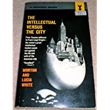 The Intellectual Versus The City