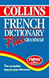 Collins Dictionary and Grammar – Collins French Dictionary Plus Grammar