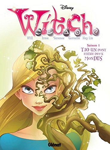 Witch - Saison 1 - Tome 10: Un Pont entre deux mondes