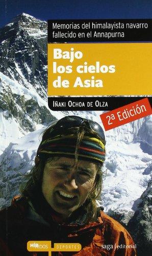 Bajo Los Cielos De Asia ( 5ª Ed.) (Híbridos) por Iñaki Ochoa De Olza