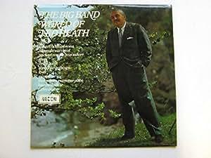 Heath, Ted The Big Band World Of Ted Heath LP Decca SPA54 EX/EX 1970