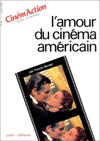 L'Amour du cinéma américain par Collectif
