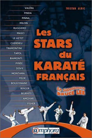 Les stars du karaté français par Tristan Alric