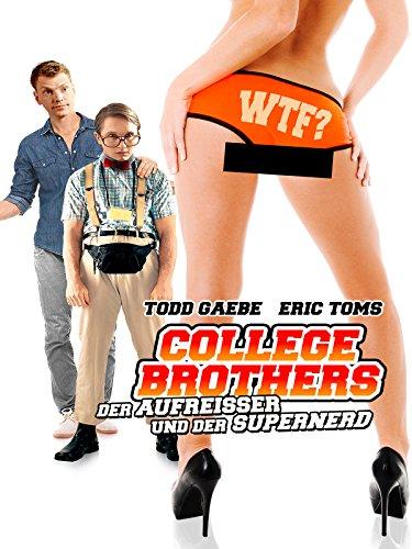 College Brothers: Der Aufreisser und der Supernerd