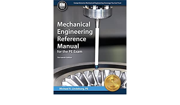 buy mechanical engineering reference manual for the pe exam book rh amazon in mechanical engineering reference manual book mechanical engineering reference manual pdf