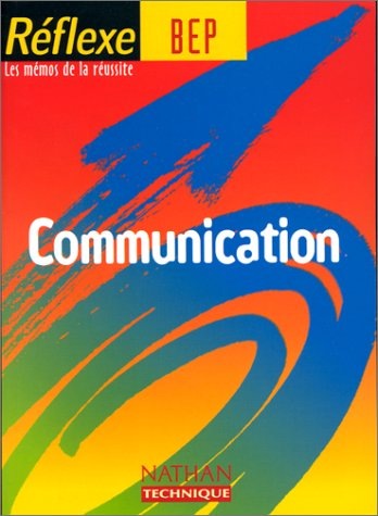 Communication Bep, mémo reflexe n°3