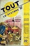 SYSTEME D [No 57] du 01/09/1950 - LE COURRIER DU DEBROUILLARD - SOMMAIRE - APPAREILS MENAGERS - CAFETIERE NAPOLITAINE - CASIER A LEGUMES MOBILE - GLACIERE POUR TRANSFORMER UN BUFFET DE CUISINE EN - AUTO MOTO VELO - FREIN A RETRO-PEDALAGE - AUTO-SKIFF POUR ENFANT - CAMPAGNE JARDIN BASSE-COUR - ELEVEUSE - FAUCHEUSE LA MOTORISATION D'UNE - JARDIN EN SEPTEMBRE - RAISINS CONSERVES - DIVERS - ALUMINIUM COMMENT COLORIER CHIMIQUEMENT L' - BARATTE AVEC CHIGNOLE - BOURRELET PNEUMATIQUE UN - CARABINE TRAN