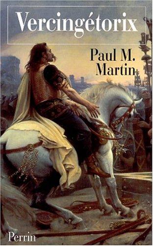 Vercingétorix par Paul Martin