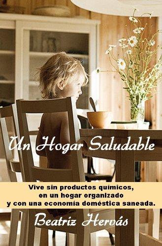 Descargar Libro Un Hogar Saludable de Beatriz Hervás