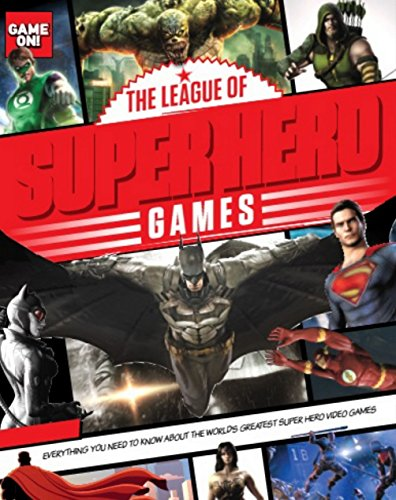 Game On! The League of Super Hero Games