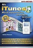 Mit iTunes Musik konvertieren, verwalten, brennen