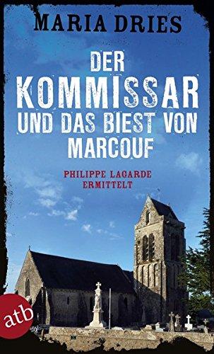 Buchseite und Rezensionen zu 'Der Kommissar und das Biest von Marcouf' von Maria Dries