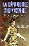 République-souveraine-(La)-:-La-vie-politique-en-France-(1878-1939)