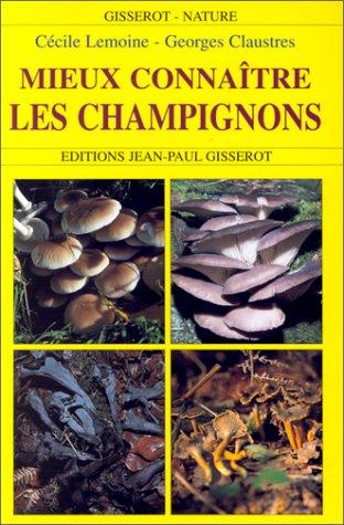 Mieux connaître les champignons