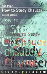 How to Study Chaucer (Study Guides)