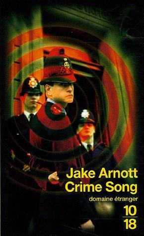 Crime song : La ballade de Billy Porter par Jake Arnott