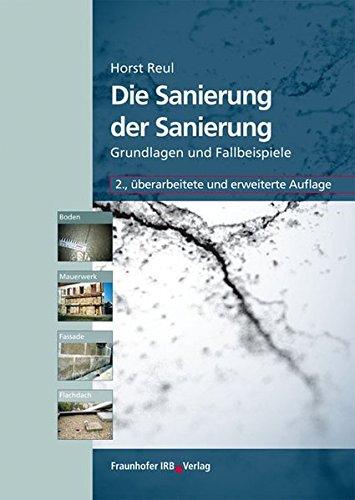 die-sanierung-der-sanierung-boden-mauerwerk-fassade-und-flachdach-grundlagen-und-fallbeispiele