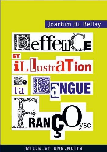 Lire un La Deffence et illustration de la langue françoyse (La Petite Collection t. 557) pdf, epub ebook