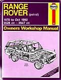 Range Rover Owner's Workshop Manual - Petrol 1970 to 1992 3528cc & 3947cc (Haynes Manuals)