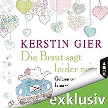 """Kerstin Gier – """"Die Braut sagt leider nein"""""""