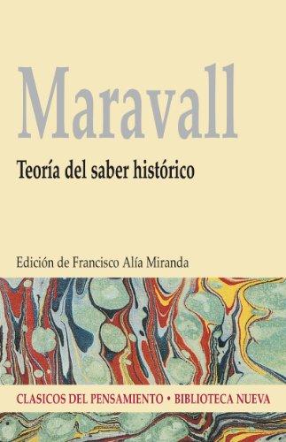 Descargar Libro TEORÍA DEL SABER HISTÓRICO (Clásicos del pensamiento) de José Antonio Maravall Casesnoves