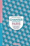 Chanter en choeur à Paris
