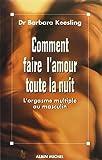 Telecharger Livres Comment faire l amour toute la nuit (PDF,EPUB,MOBI) gratuits en Francaise