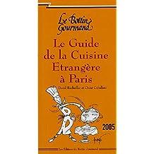 Le Guide de la Cuisine Etrangère à Paris
